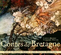 Contes de Bretagne dits par Françoise Morvan